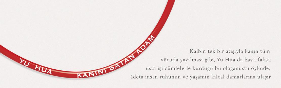 Yu Hua'dan bir başyapıt daha: Kanını Satan Adam